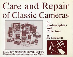 Care & Repair of Classic Cameras Lippincott Signed to Peter Dechert SCARCE