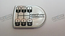 Eaton Fuller 10 speed transmission old style D shaped shift knob medallion 20884
