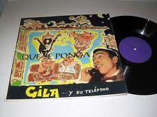 GILA Y SU TELEFONO Que Se Ponga MUSART Mexico Pressing VG+++