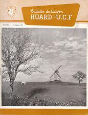 Revue industrielle & agricole bulletin de liaison Huard U.C.F. No 61 1967