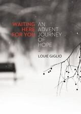 Waiting Here for You - LikeNew - Giglio, Louie - Paperback