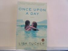 Once upon a Day by Lisa Tucker (2006, Paperback)