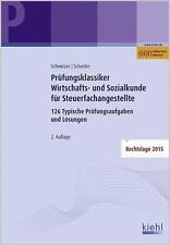 Prüfungsklassiker Wirtschafts- und Sozialkunde für Steuerfachangestellte von...