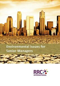 RRC ISO Guide: Environmental Issues for Senior Managers