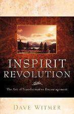 Inspirit Revolution by Dave Witmer (2006, Paperback)