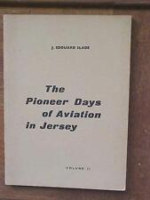 Pioneer Days of Aviation in Jersey (Channel Islands) Volume II book 1966