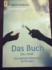 Das Buch  DSL=WMF  Der praktische Master-Key für Ihr Leben