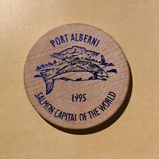 Port Alberni Valley Coin Club 35 Years 1995 Salmon Capital - Wooden Nickel