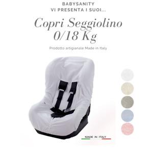 Babysanity Protezione copri seduta universale per seggiolino 0/18 kg cotone 100%