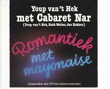 CD YOUP VAN T HEKromantiek met mayonaiseEX+CABARET NAR  (B5591)