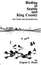 FIELD GUIDE BIRDING IN SEATTLE & KING COUNTY EUGENE HUNN
