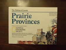 National Geographic Map The Making Of Canada Prairie Provinces December 1994