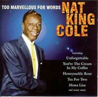 Nat King Cole - Too Marvellous For Words (CD) (1998)