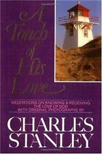 A Touch of His Love: Meditations on Knowing and Receiving the Love of God by Cha