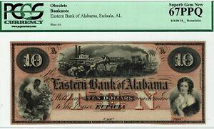 $10 Eastern Bank of Alabama, Eufaula.  PCGS 67 PPQ Superb Gem Uncirculated.