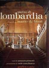 S15 Pietre di Lombardia Foto di De Biasi, Testi di Possenti Grafica & Arte 1993