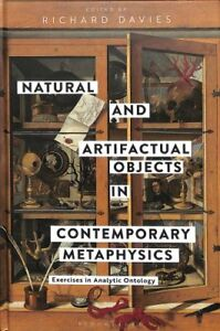 Natural and Artifactual Objects in Contemporary Metaphysics Exe... 9781350066328