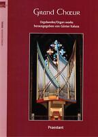 Kirchenorgel Orgel Noten : GRAND CHOEUR Orgelwerke - mittelschwer