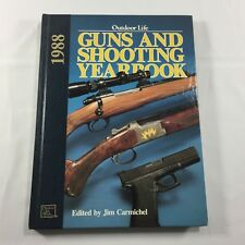1988 Outdoor Life Guns and Shooting Yearbook Edited by Jim Carmichel