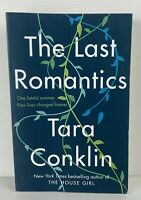 The Last Romantics by Tara Conklin Large Paperback Book, 2019