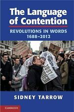 The Language of Contention: Revolutions in Words, 1688-2012 (Cambridge Studies i