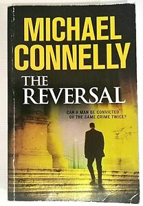 Michael Connelly Book ~ The Reversal ~ Large Paperback
