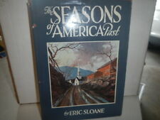 Eric Sloane / The Seasons of America Past Signed 1st Edition 1958