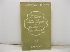BUCCI Anselmo, Il libro della bigia. Grembiulini neri e bianchi