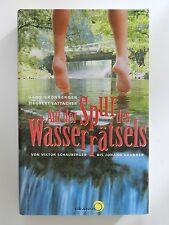 Auf der Spur des Wasserrätsels Hans Kronberger Lattacher Schauberger Grandner
