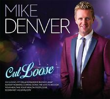 Mike Denver Cut Loose  New CD 2016 Available Now