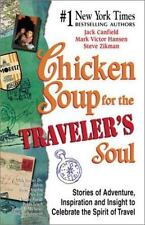 Chicken Soup for the Traveler's Soul: Stories of Adventure, Inspiration and Insi
