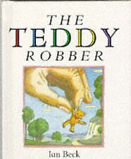The Teddy Robber by Ian Beck (Hardback, 1992)