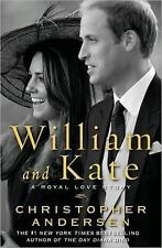 William and Kate: A Royal Love Story Andersen, Christopher Hardcover