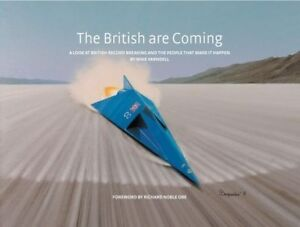 The British are Coming: Richard Noble, Andy Green, Thrust SSC, Bloodhound