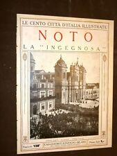 Noto, la ingegnosa - Le Cento Città d'Italia illustrate