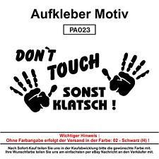 Dont touch - Autoaufkleber Aufkleber Fun Spaß Sticker Lustige Sprüche