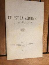 Ou est la vérité? (anti-maçonnique et pro catholique) - 1890