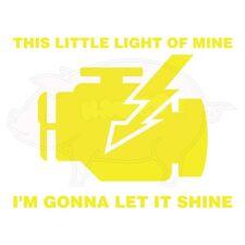 This Little Light of Mine - Check Engine Light Vinyl Decal   STI JDM EVO SRT