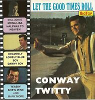 (CD) Conway Twitty  - It's Only Make Believe, Mona Lisa, Hey Little Lucy, u.a.
