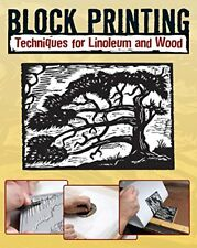 Block Printing: Techniques for Linoleum and Wood-Robert Craig, Sandy Allison