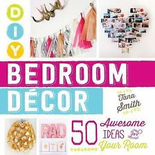 DIY Bedroom Decor: 50 Awesome Ideas for Your Room-ExLibrary