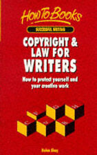 SUCCESSFUL WRITING: COPYRIGHT AND LAW FOR WRITERS: HOW TO PROTECT YOURSELF AND Y