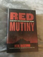 Red Mutiny: Eleven Fateful Days on the Battleship Potemkin by Neal Bascomb