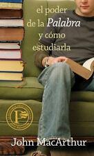 El Poder de la Palabra y Como Estudiarla by John MacArthur 2010 Paperback