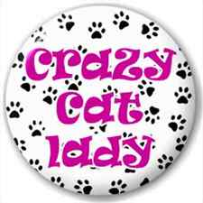 Crazy Cat Lady 25Mm Pin Button Badge Lapel Pin