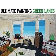 Ultimate Painting - Green Lanes (NEW CD)