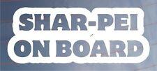 Shar-Pei a bordo Novedad car/van/window / calcomanía ideal para los propietarios de perros