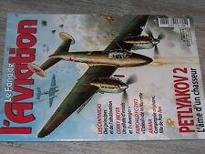 $$7 Revue Le Fana de l'Aviation N°388 Petlyakov 2  Cantinieau  Corky Meyer