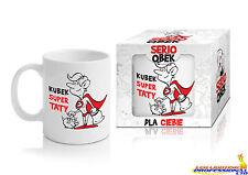 Caffè tè tazza serioqbek SUPER Taty divertente tazza kubek REGALO COMPLEANNO 300mls