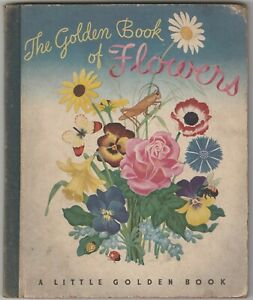 The Golden Book of Flowers 1944 Vintage Little Golden Book Mabel Witman